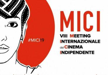 VIII MEETING INTERNAZIONALE  DEL CINEMA INDIPENDENTE (MICI19)